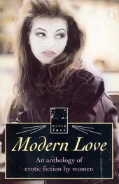 Modern Love-Anthol Erotic Writing