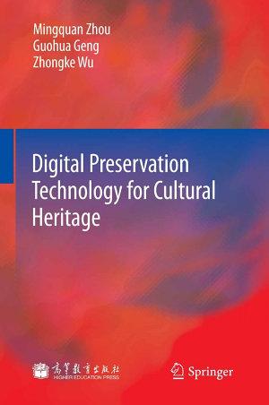 Digital Preservation Technology for Cultural Heritage