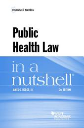 Public Health Law in a Nutshell: Edition 2