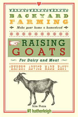 Backyard Farming  Raising Goats