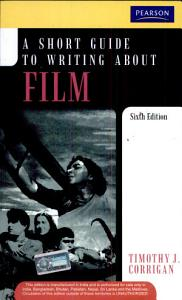 A Short Guide to Writing about Film PDF