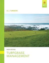 Turfgrass Management: Edition 9