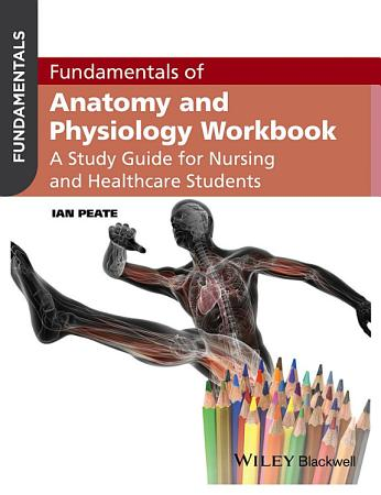 Fundamentals of Anatomy and Physiology Workbook PDF