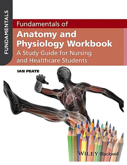 Fundamentals of Anatomy and Physiology Workbook PDF