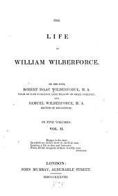 The Life of William Wilberforce: Volume 2