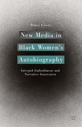 New Media In Black Women S Autobiography Book PDF