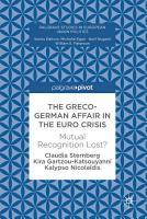 The Greco German Affair in the Euro Crisis PDF