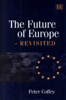 The Future of Europe  Revisited PDF