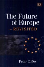 The Future of Europe, Revisited