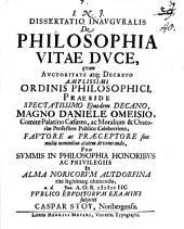 Diss. inaug. de philosophia vitae duce
