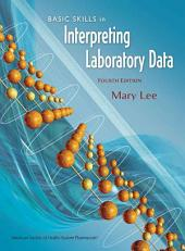 Basic Skills in Interpreting Laboratory Data: Edition 4