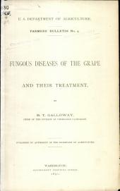 Fungous diseases of the grape and their treatment: Volume 1, Issue 250
