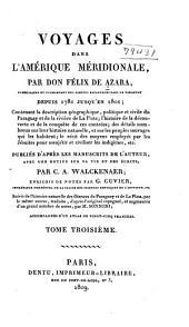 Voyages dans l'Amérique Méridionale: Volume3