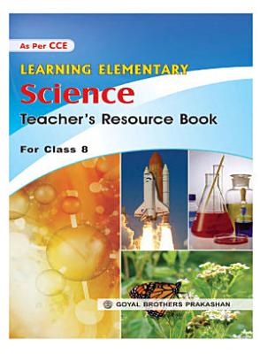 Learning Elementary Science Teacher s Resource Book PDF