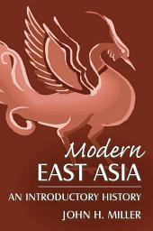 Modern East Asia: An Introductory History: An Introductory History