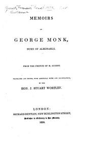 Memoirs of George Monk: Duke of Albemarle