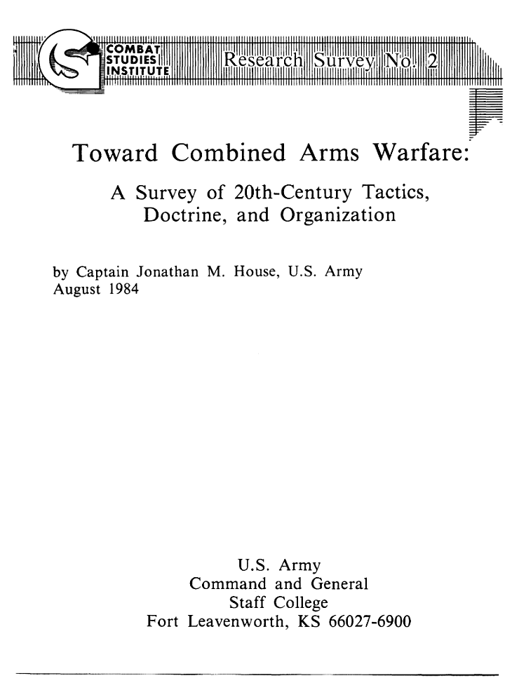 Toward Combined Arms Warfare