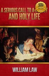 A Serious Call to a Devout and Holy Life: Introd. by Norman Sykes