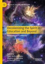 Decolonizing the Spirit in Education and Beyond