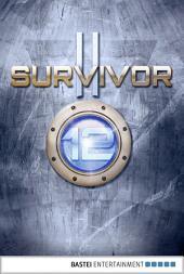 Survivor 2.12 (DEU): Der neue Prometheus. SF-Thriller