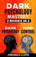 Dark Psychology Mastery 2 Books In 1 PDF