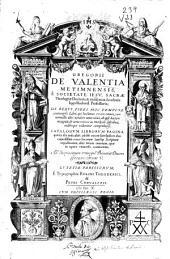 Gregorii de Valentia ... de rebus fidei hoc tempore controversis libri libri ...