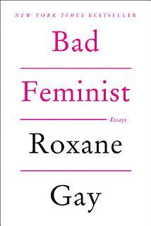 Bad Feminist Book