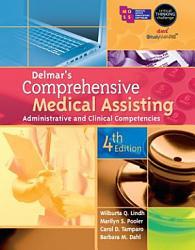 Delmar s Comprehensive Medical Assisting  Administrative and Clinical Competencies PDF