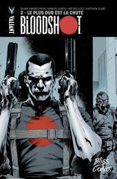 Bloodshot - Tome 2 - Le Plus dur est la chute