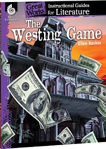 The Westing Game  An Instructional Guide for Literature PDF