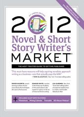 2012 Novel & Short Story Writer's Market: Edition 31