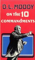 D  L  Moody on the Ten Commandments PDF