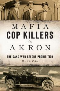 Mafia Cop Killers in Akron PDF
