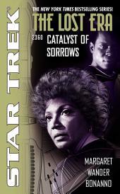 Catalyst of Sorrows: Lost Era 2360