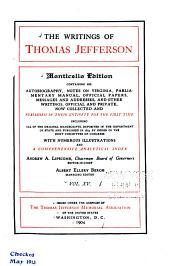 The Writings of Thomas Jefferson: Volume 15