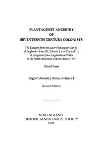 Plantagenet Ancestry of Seventeenth century Colonists
