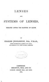 Lenses and Systems of Lenses