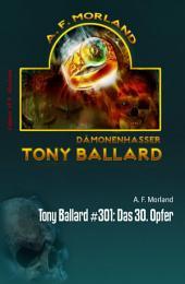 Tony Ballard #301: Das 30. Opfer: Horror-Roman