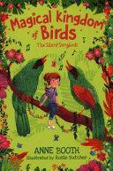 Magical Kingdom Of Birds The Silent Songbirds Book PDF