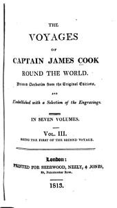The Voyages of Captain James Cook Round the World: Printed Verbatim from the Earlier Editions and Embellished with a Selection of the Engravings, Volume 3