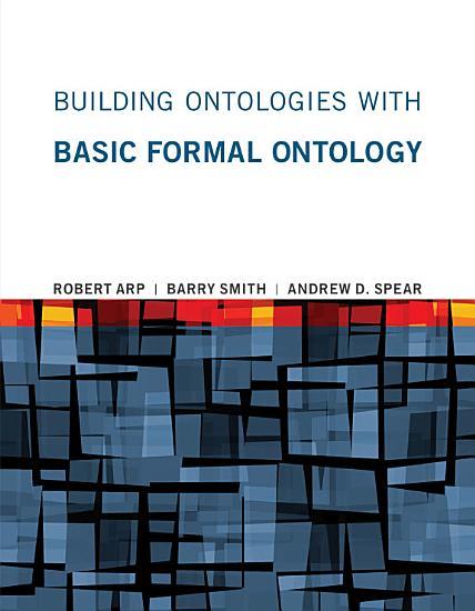 Building Ontologies with Basic Formal Ontology PDF