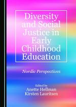 Diversity and Social Justice in Early Childhood Education