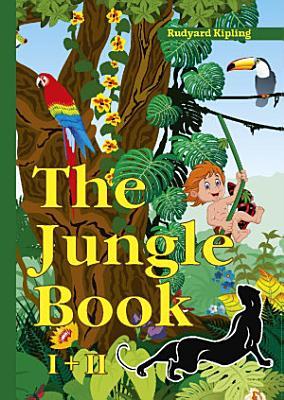 The Jungle Book I II