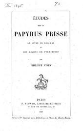 Études sur le Papyrus Prisse: Le livre de Kaqimna et Les leçons de Ptah-hotep