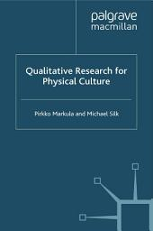 Qualitative Research for Physical Culture