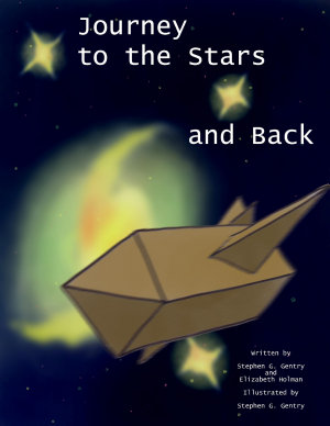Journey to the Stars and Back