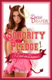 Sorority Pledge 1: A Devil in Disguise (New Adult Romance, BDSM Erotic Romance, Spanking, Free)