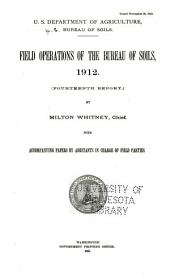 Field operations of the Bureau of Soils: Volume 14, Part 1912