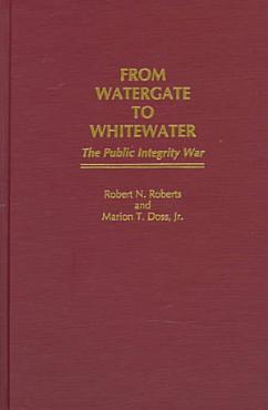 From Watergate to Whitewater PDF
