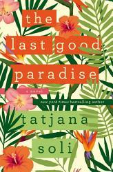 The Last Good Paradise Book PDF